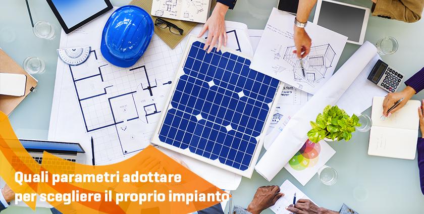 Energie Italiane - Come scegliere l'impianto fotovoltaico